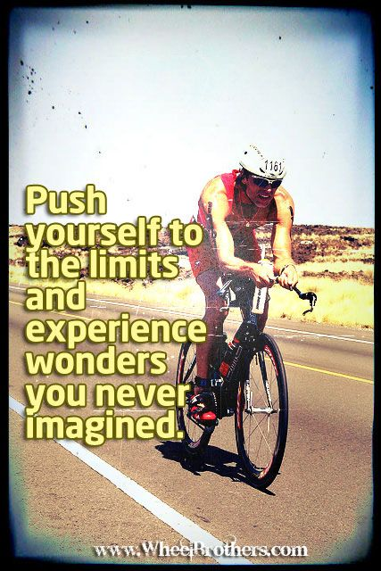 Push Yourself To The Limit And Experience Wonders You Have Never