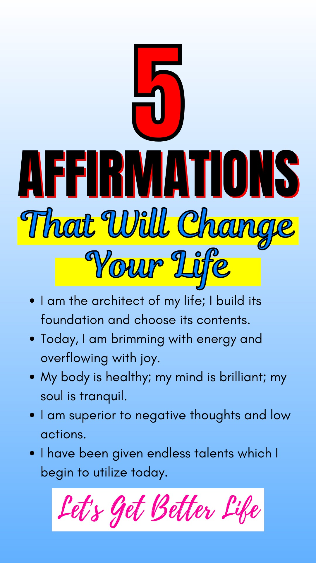 5 Affirmations That Will Change Your Life