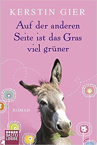 Auf der anderen Seite ist das Gras viel grüner: Roman Allgemeine Reihe. Bastei Lübbe Taschenbücher: Amazon.de: Kerstin Gier: Bücher