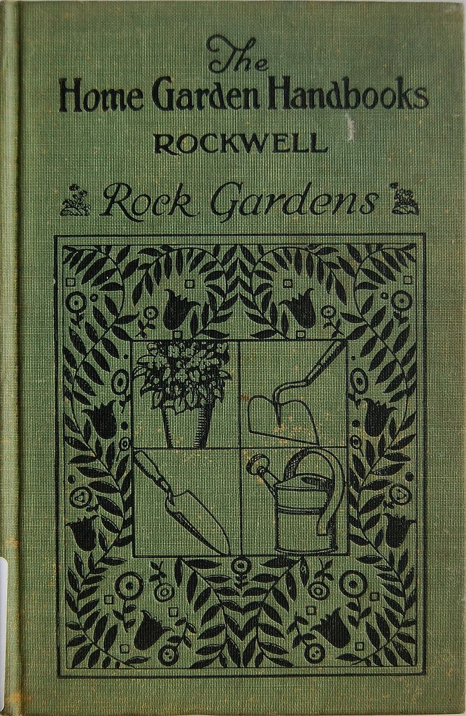 Book Cover Of Rock Gardens By F F Rockwell Book Cover Art Vintage Book Covers Plant Book
