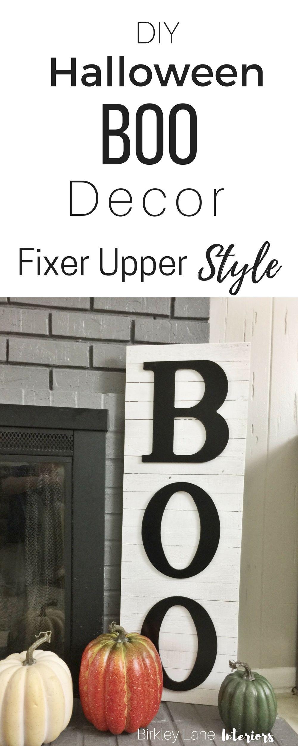 DIY Halloween BOO Decor: Fixer Upper Style   Home-made Halloween ...