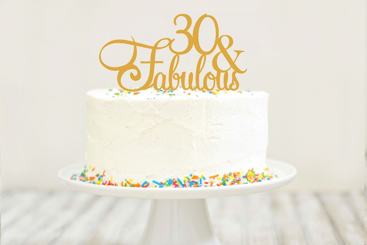 30 and Fabulous Birthday Cake Topper in any color 30th birthday