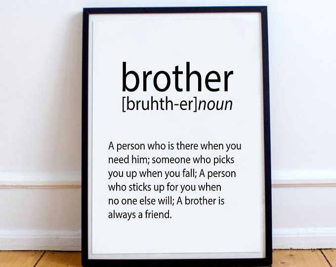brother gift ideas brother print brother definition big