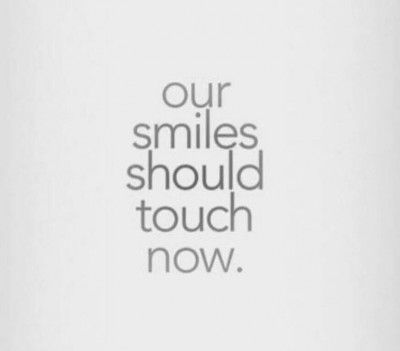 Our smiles should touch now!