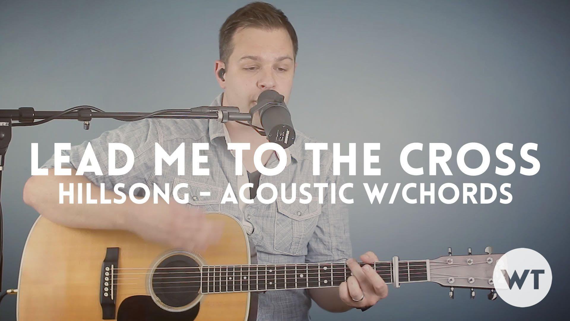 Lead Me To The Cross Hillsong Acoustic With Chords Guitar