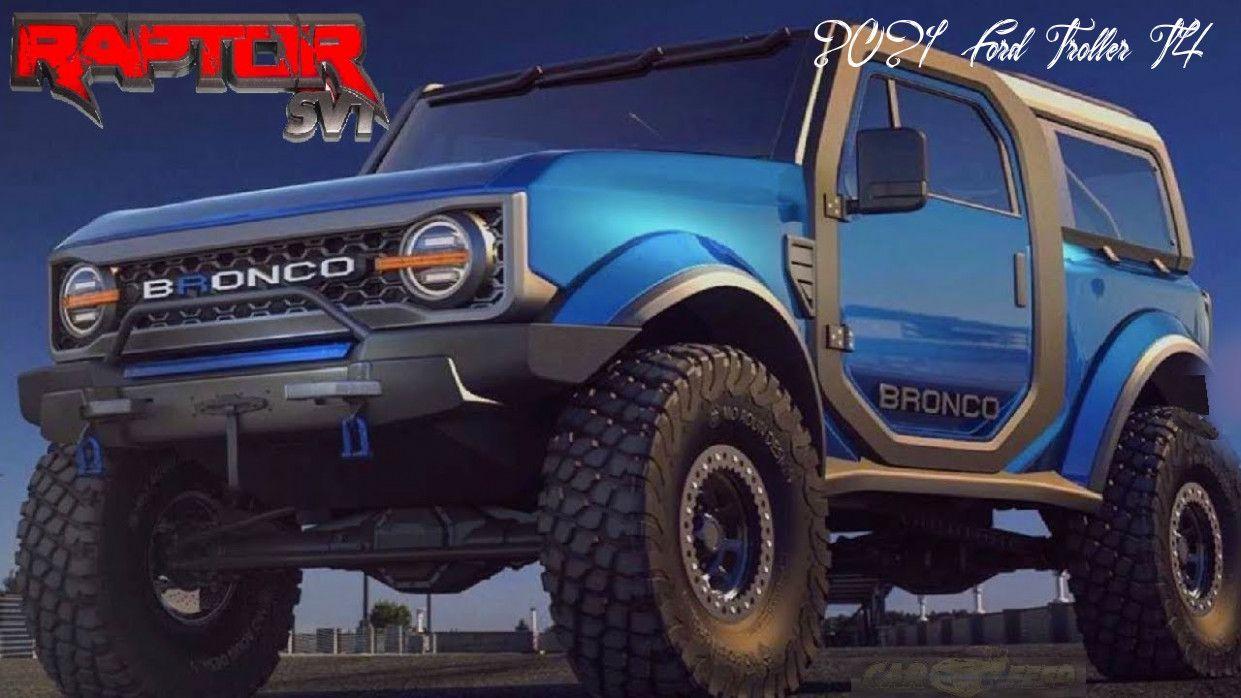 2021 Ford Troller T4 Rumors