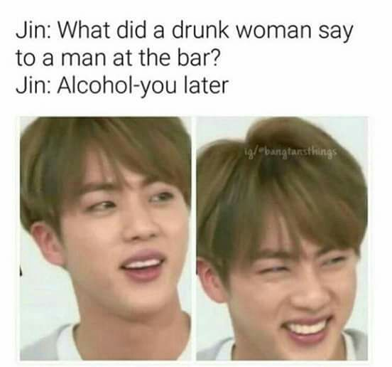Best Funny Laughing So Hard BTS MEME - J I N Idk but i told this to my mom and she laughed so hard 10