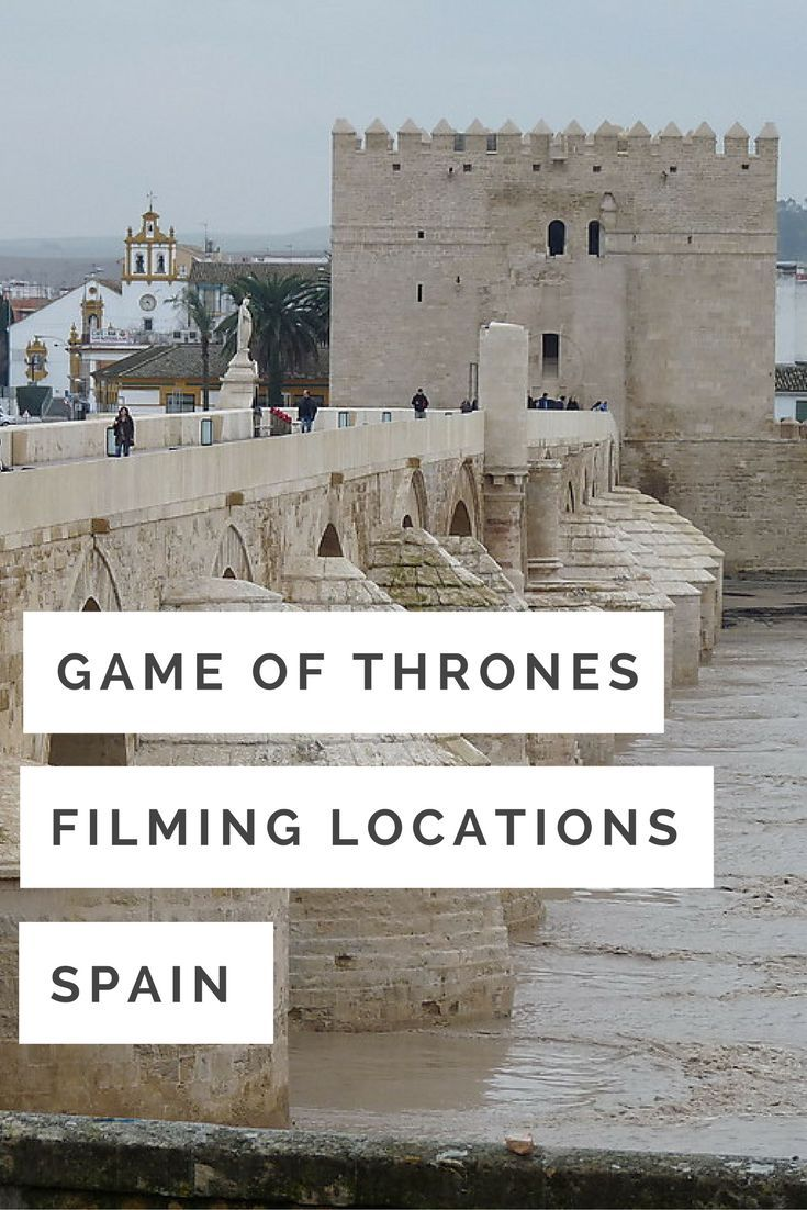 Game of Thrones filming locations in Spain (With images