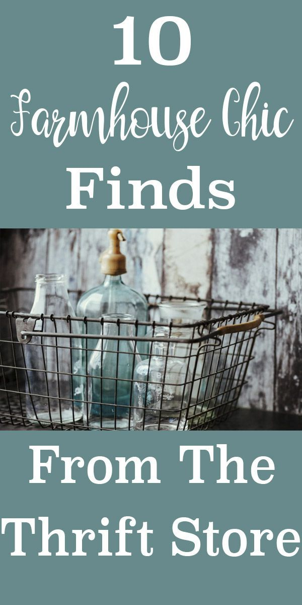 10 Farmhouse Chic Decor Finds From Your Thrift Store - Restore Create Renovate