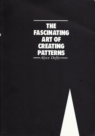 The Fascinating Art Of Creating Patterns By Alyce Defty Is Now Available Nbsp The Durban University Of Technology Co Pattern Making Books Pattern Sewing Book