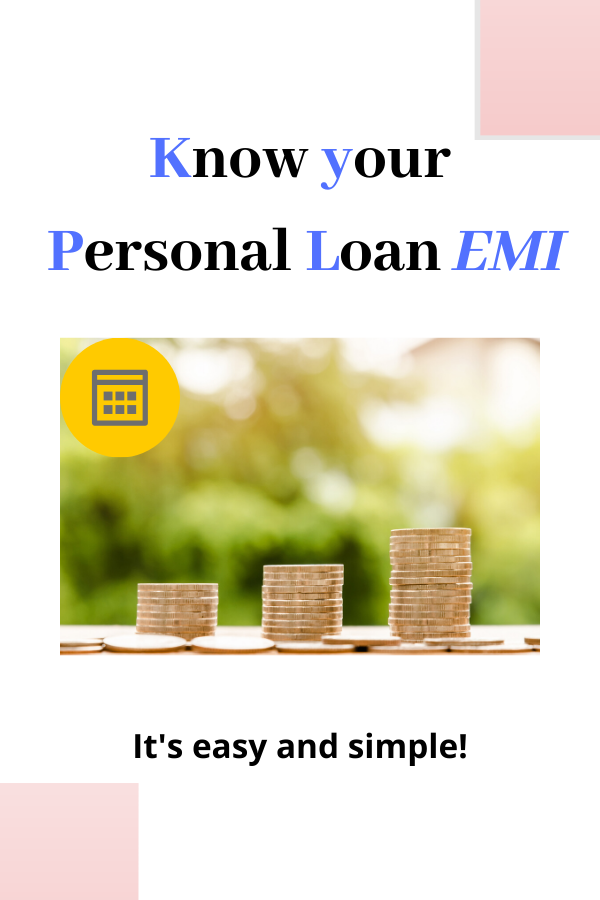 Want To Know Your Personal Loan Emi In 2020 Personal Loans Loan Savings Calculator