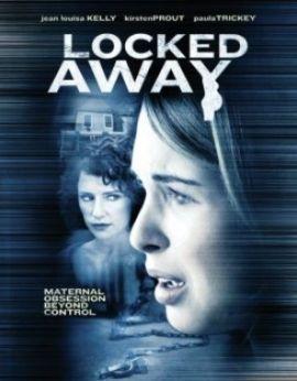 Locked Away Aka Maternal Obsession Lifetime Movies Network Movies Lifetime Movies