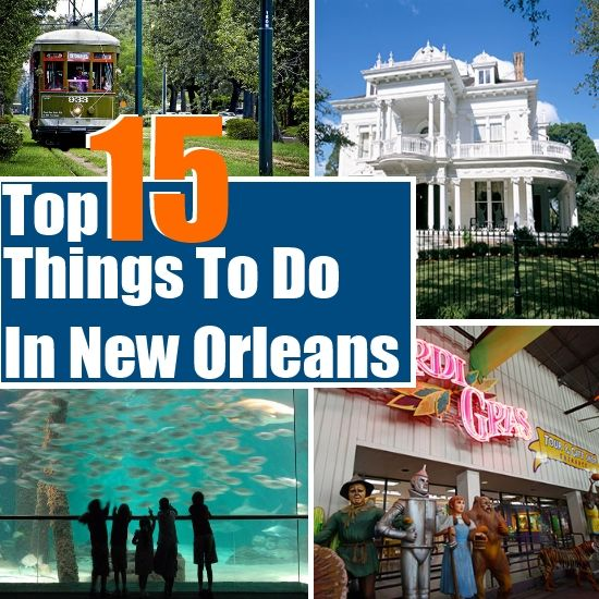 top 15 things to do in new orleans