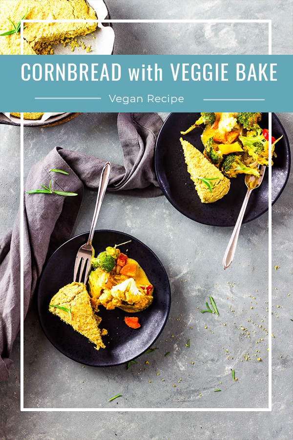Savory Vegan Cornbread With Southwestern Veggie Bake