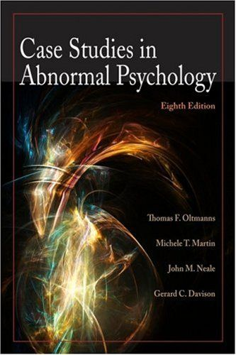 case studies in abnormal psychology meyer March 12, 2012 case studies in abnormal behavior abnormal behavior is behavior that is often noticed in others, but is not so often recognized within one's the fact that her brother also suffered from alcoholism is another factor that would support this reasoning (meyer, chapman & weaver, 2009.
