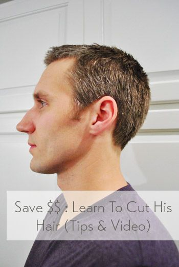 How To Cut Your Mans Hair Tips Video Our Diy Projects Hair