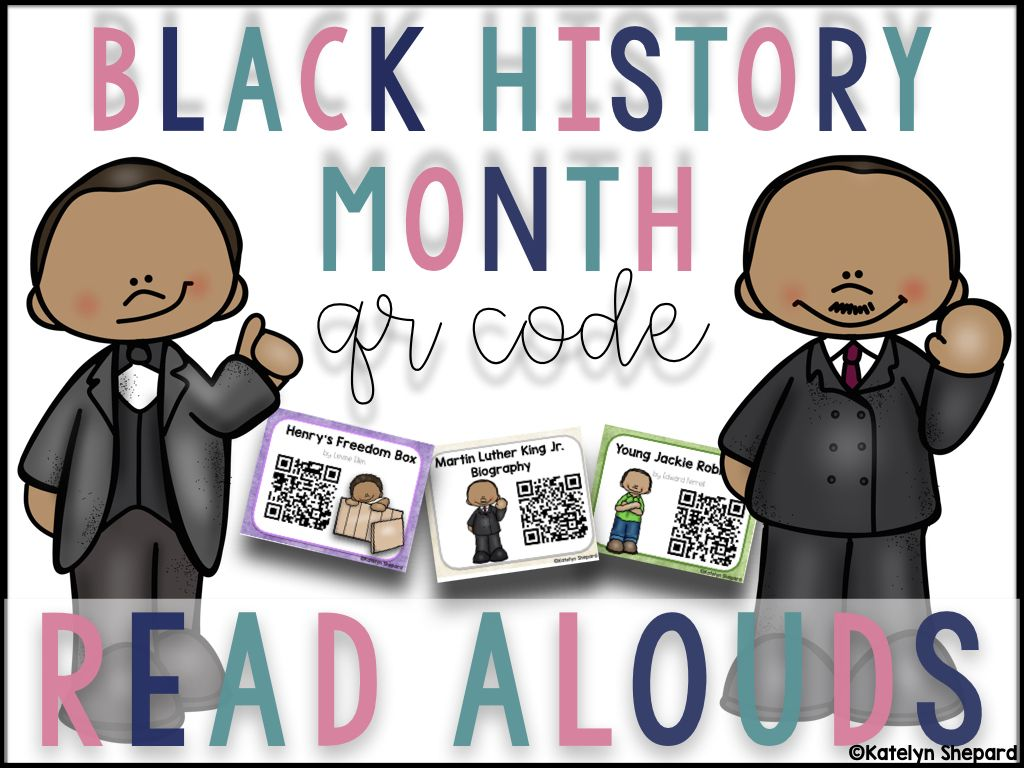 Black History Month Qr Code Read Alouds From Katelyn