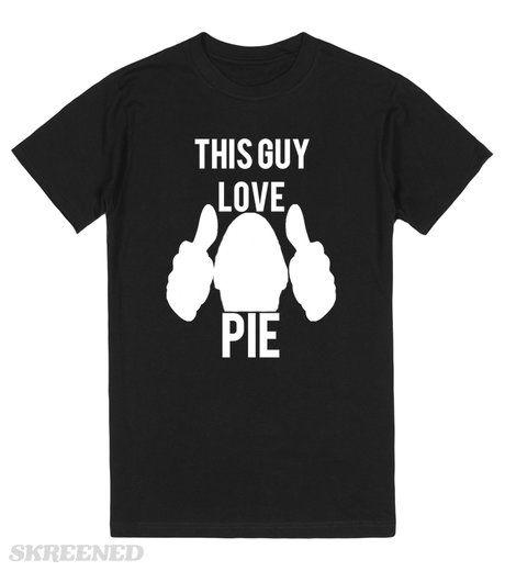 This Guy Love Pie   This Guy Love Pie #Skreened