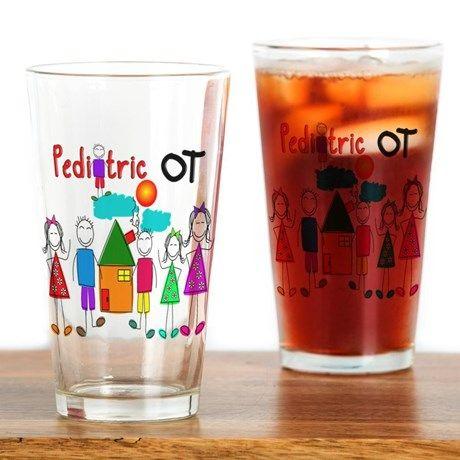 Pediatric Occupational Therapist Drinking Glass on CafePress.com