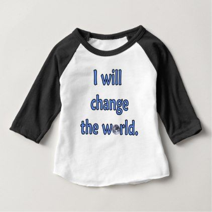 Change the world blue baby t shirt change the world blue baby t shirt newborn baby gift idea diy cyo personalize negle Image collections