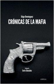 Crónicas de la mafia   Planeta de Libros