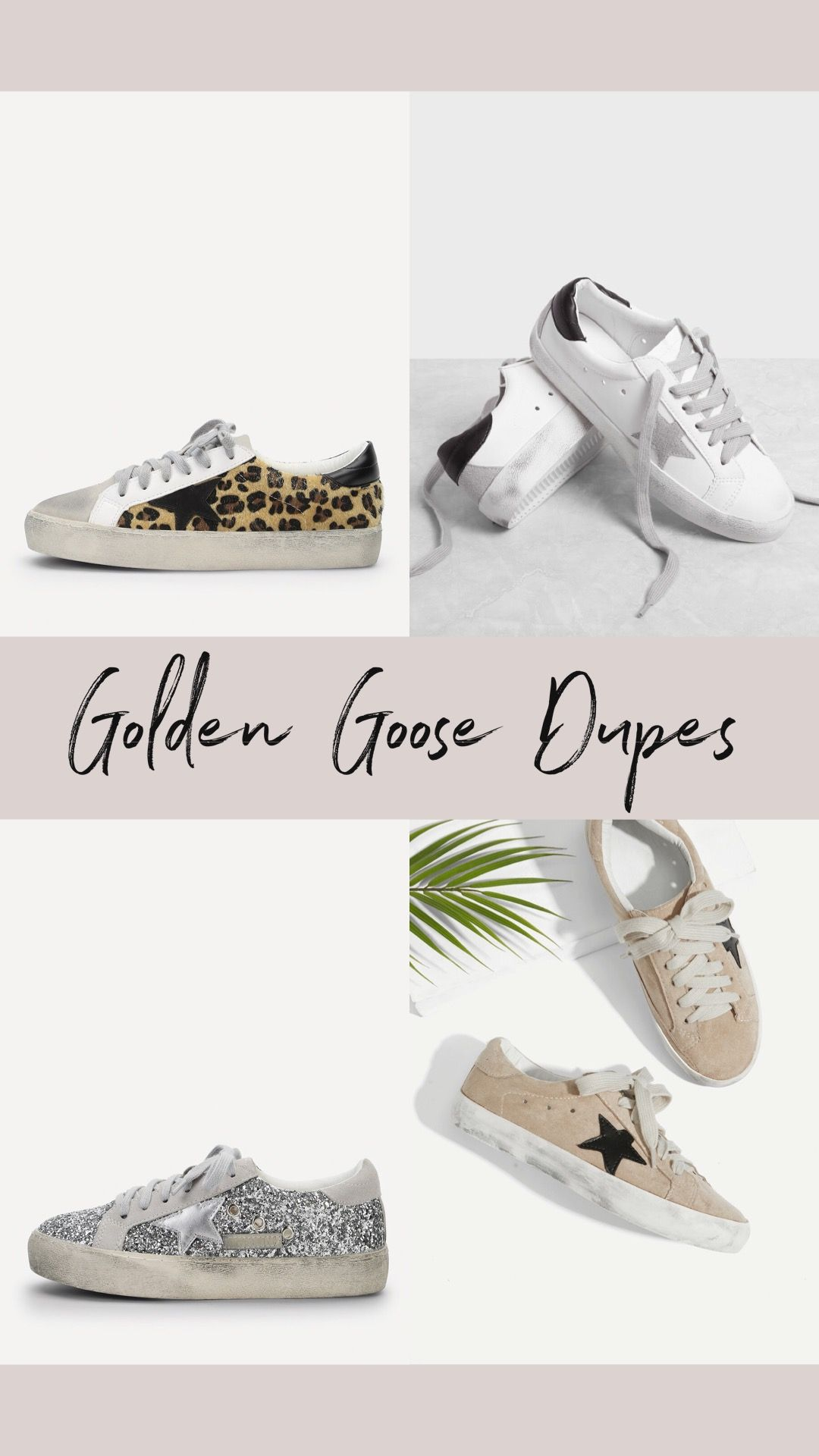 2628ab924 The BEST Golden Goose Dupes
