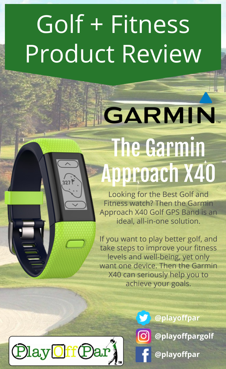 Garmin Approach X40 Product Review | Golf Product Reviews