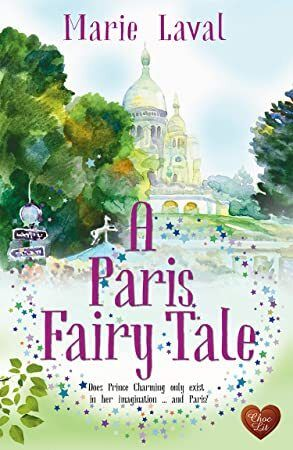 EPUB A Paris Fairy Tale A heartwarming new novel of love and friendship Highly recommended