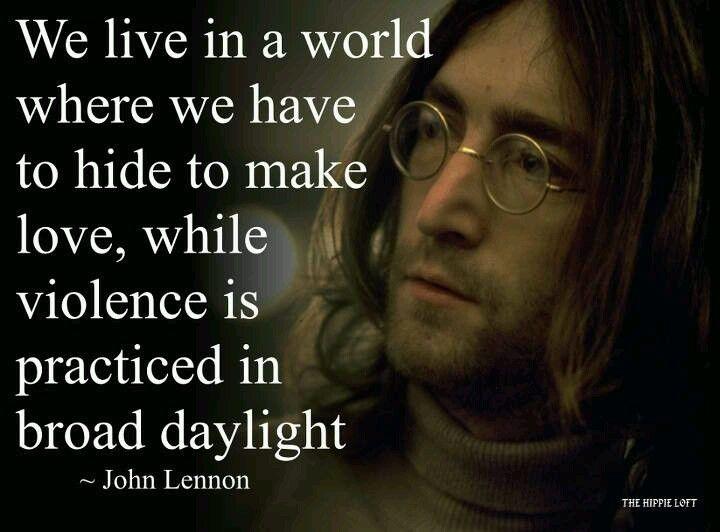 Make Love Not War John Lennon Quotes John Lennon Lennon
