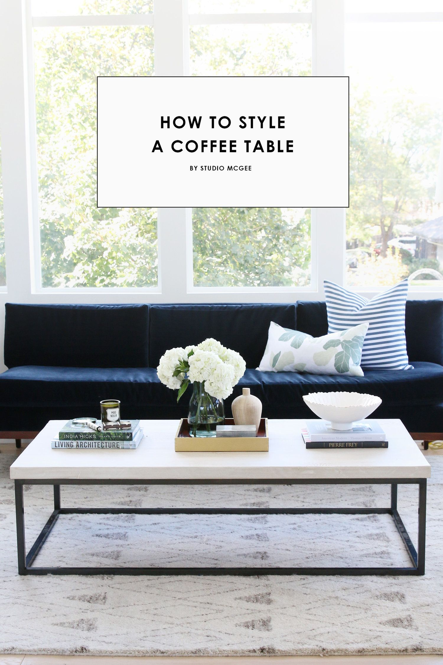 Studio mcgee how to style a coffee table
