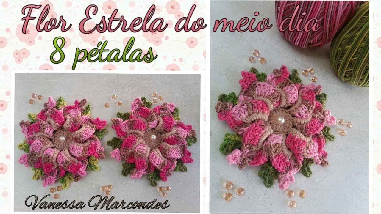 Flor Estrela Do Meio Dia Com 8 Ptalas Por Vanessa Marcondes Rose Crochet Flores Crochetflowers Pretty Flower Diagram