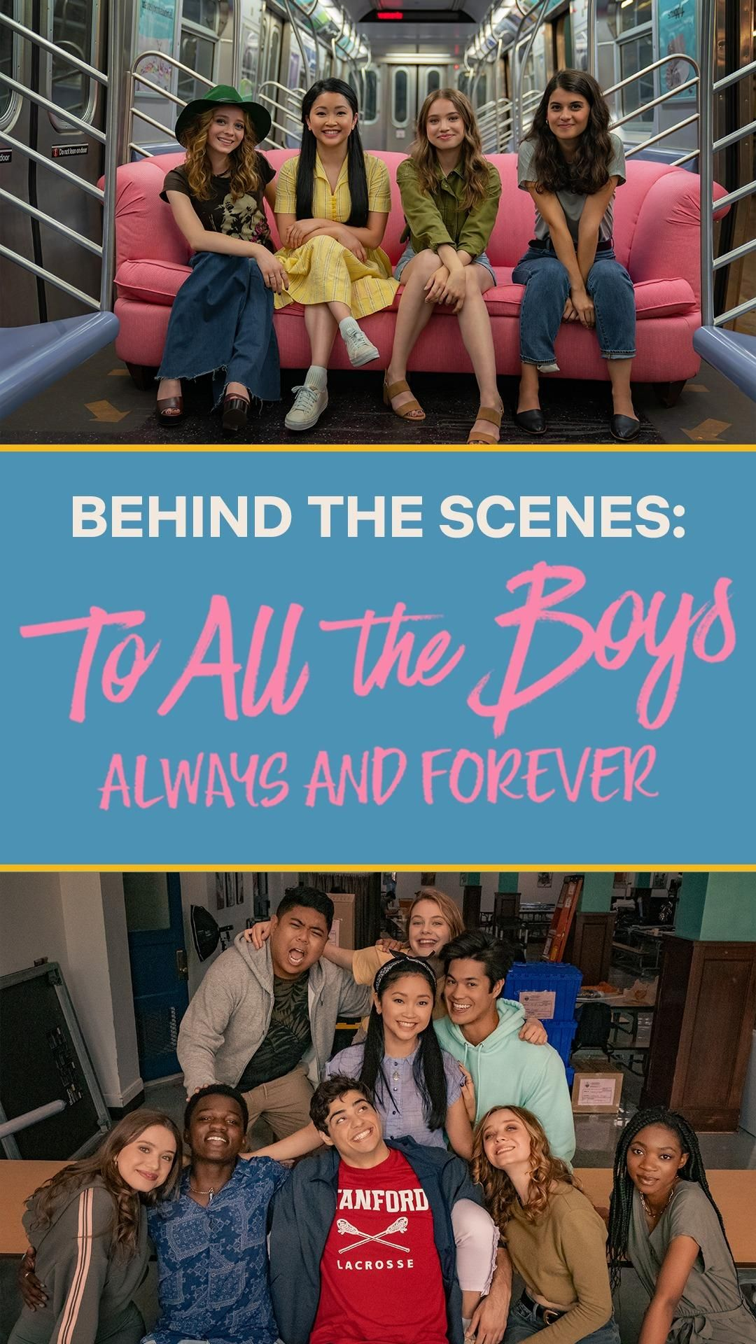 Behind the Scenes: To All the Boys: Always and Forever