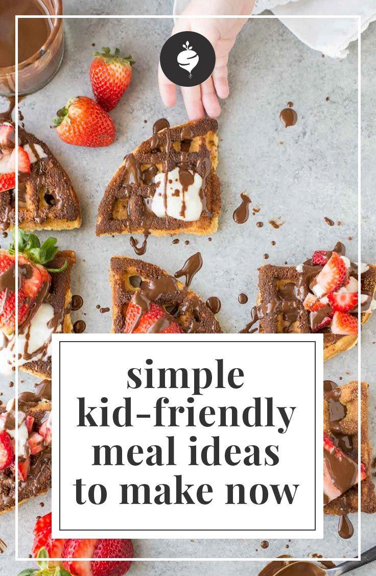 Simple KidFriendly Meal Ideas