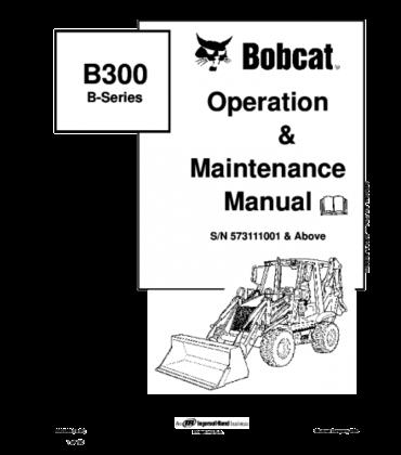 Bobcat b300 b series backhoe loader operation and