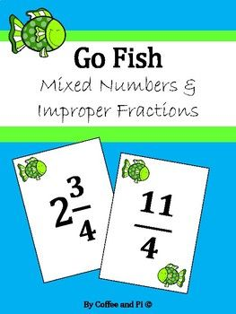 Go Fish Mixed Numbers And Improper Fractions Improper Fractions