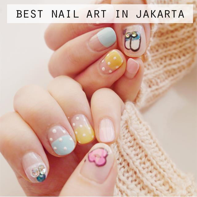 Top 6 Nail Art Places In Jakarta Jakarta Nailed It Pinterest