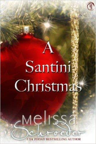 A Santini Christmas The Santinis Book 5