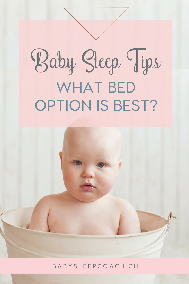 Where should my child sleep? Age appropriate sleep options ...