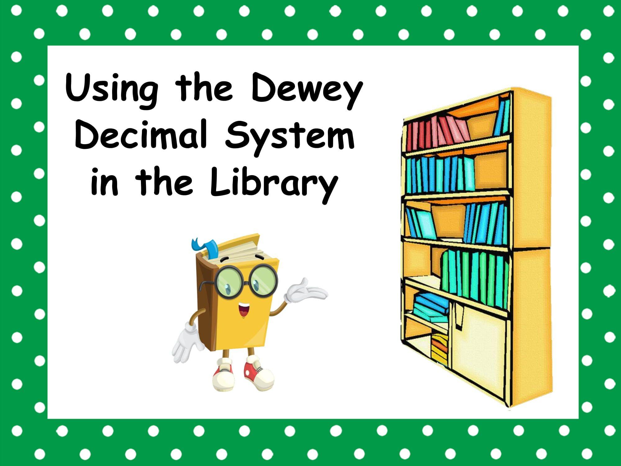 Using The Dewey Decimal System