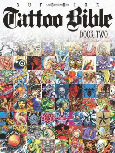 Tattoo Bible, Book Two by Superior Tattoo, http://www.amazon.co.uk/dp/1929133855/ref=cm_sw_r_pi_dp_szZPsb0RP67DC