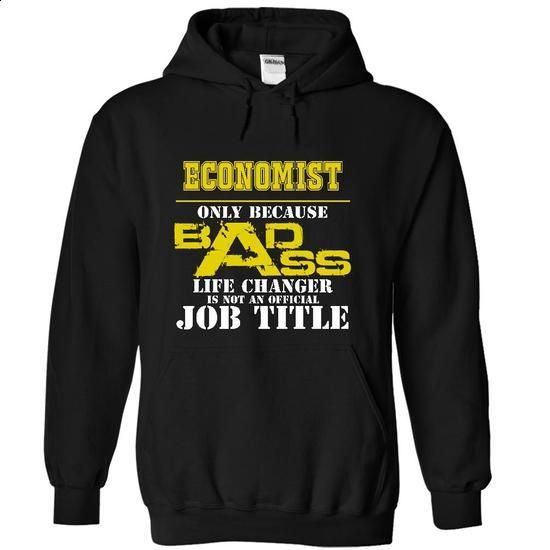 Economist - #shirt ideas #muscle tee. ORDER NOW => https://www.sunfrog.com/Funny/Economist-8074-Black-8441266-Hoodie.html?68278