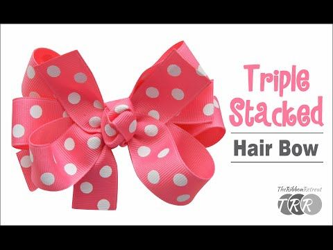 How to Make a Triple Stacked Hair Bow - VIDEO #howtomakeabowwithribbon