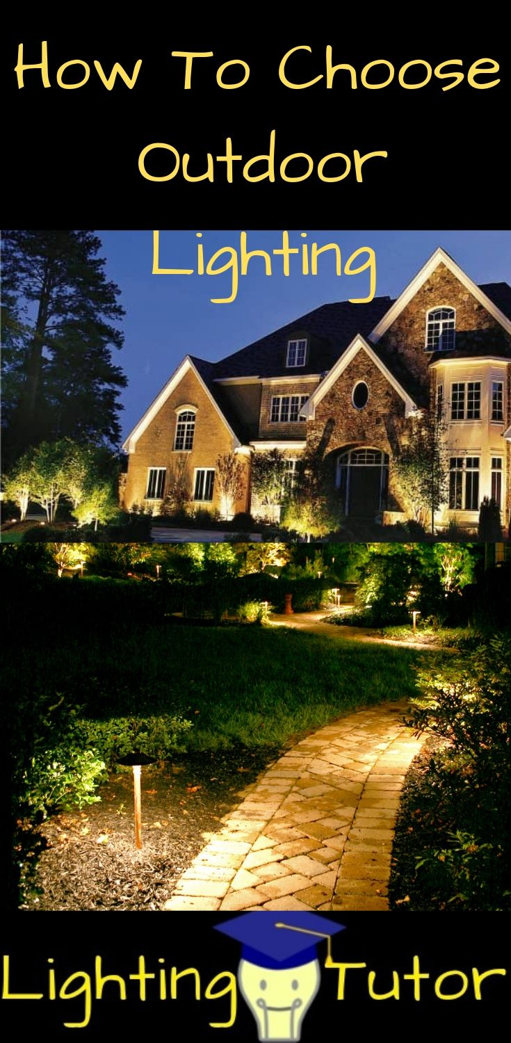 How To Choose Outdoor Lighting Make Your Home Look Its