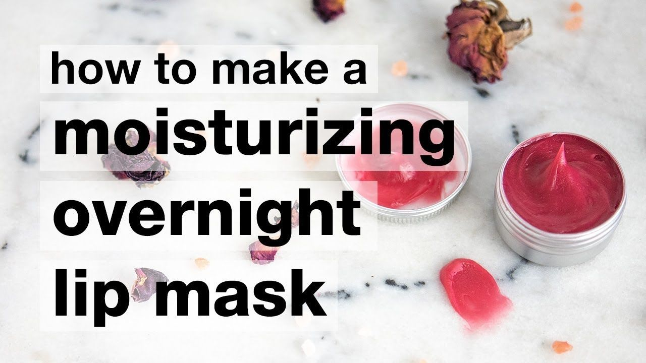 How To Make A Diy Moisturizing Overnight Lip Mask Lip Mask Lip Care Routine Diy Lip Mask