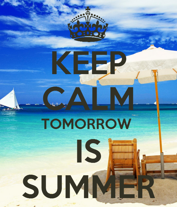 Keep Calm Tomorrow is Summer quotes summer quote beach summer quote hello sum...