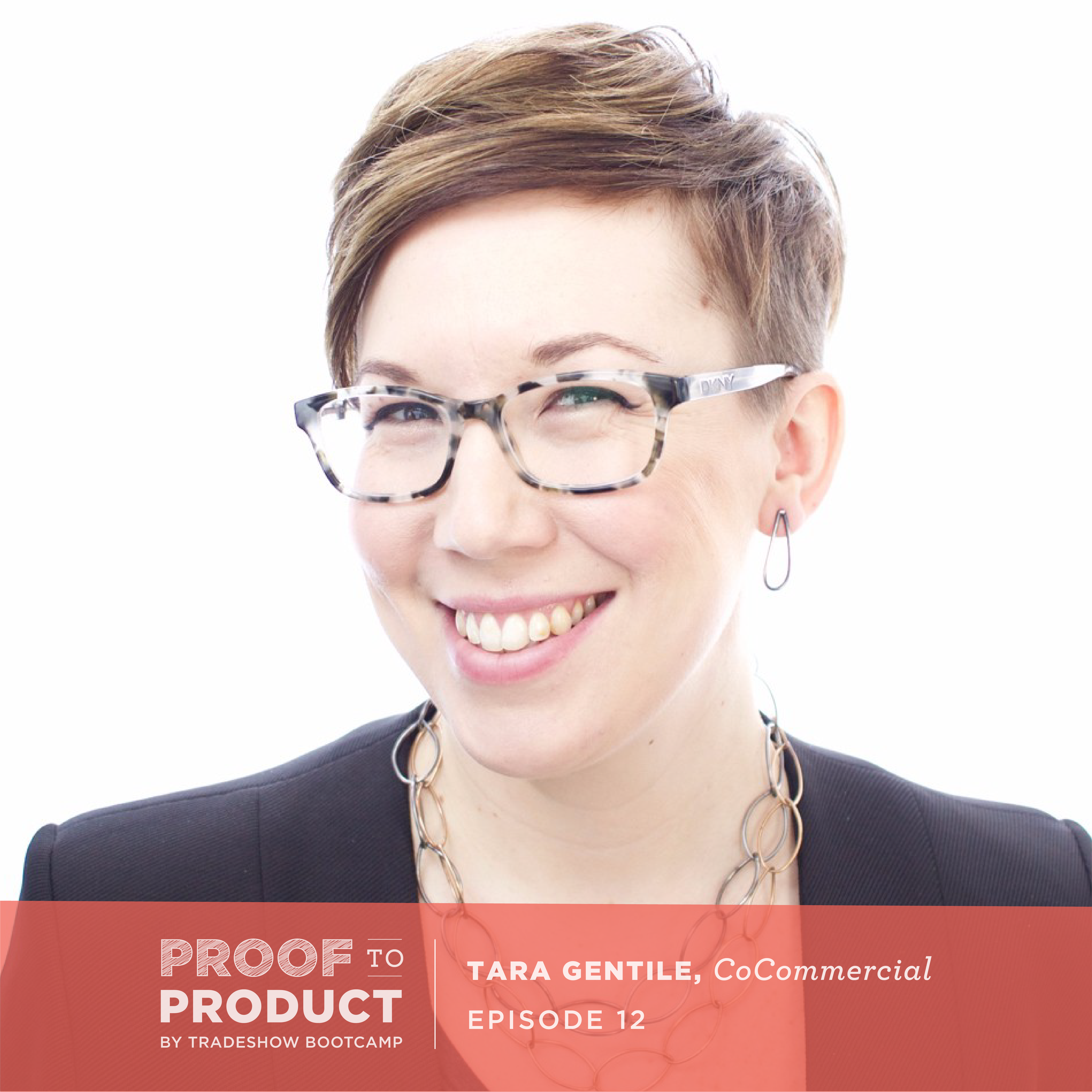 Welcome To The Proof To Product Podcast Trade Show Bootcamp Cat Eye Glass