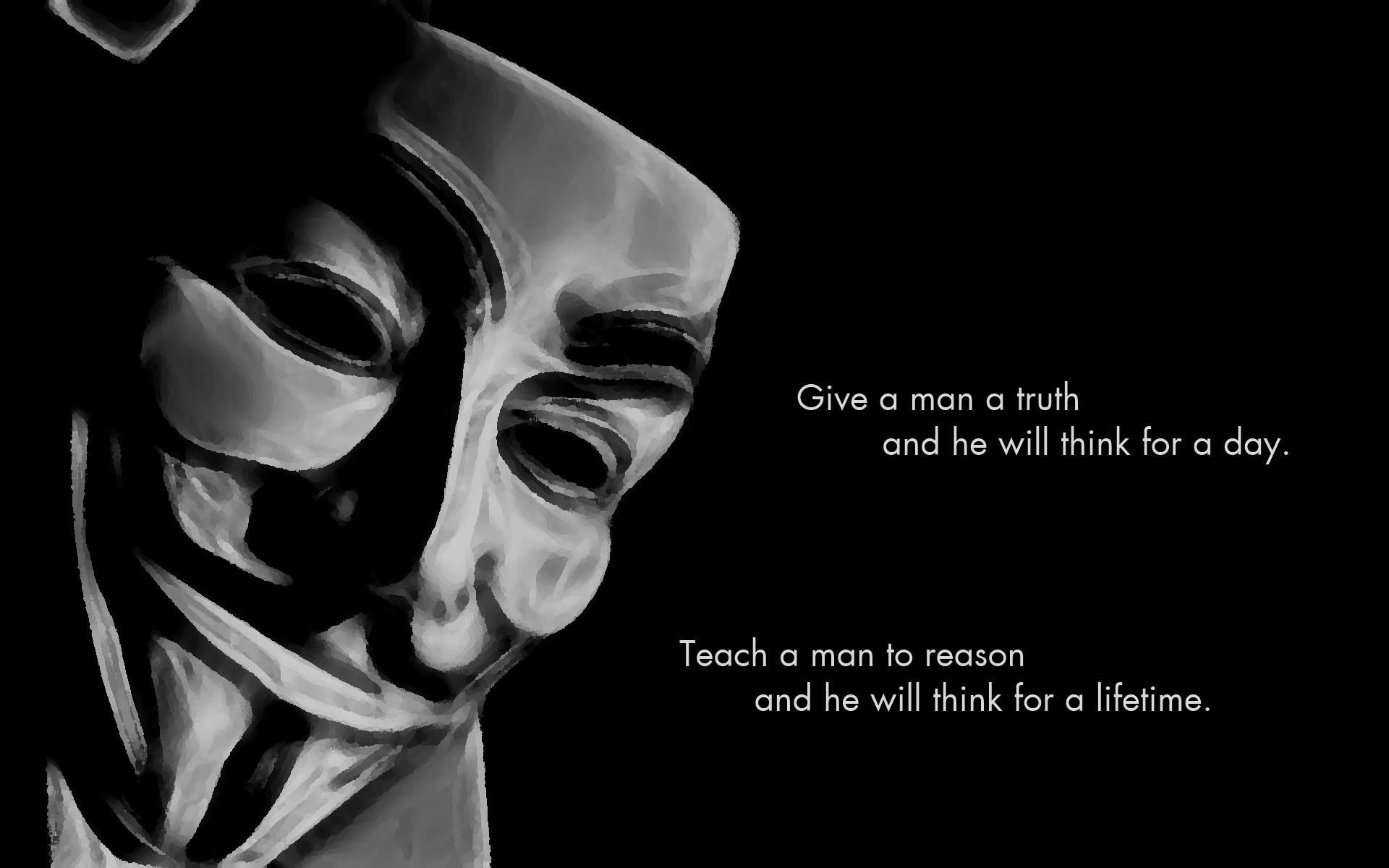 Great quote on the truth and how important it is guy fawkes mask for anonymous