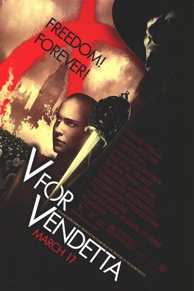 V For Vendetta (James McTeigue).
