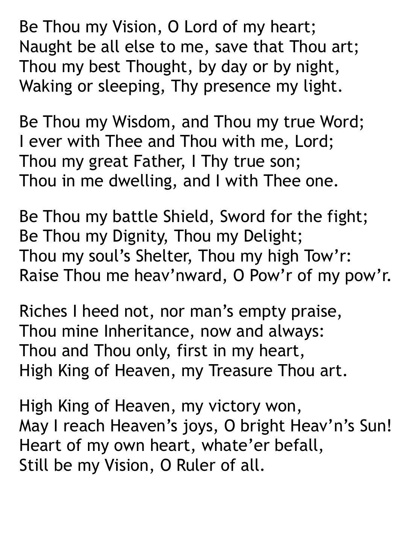Be Thou My Vision Lyrics | Be thou my vision, Self improvement quotes,  Bible verse art