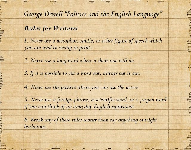 Something Ivory Six Rule For Writer From George Orwell S Essay Politic And The English Language Philosophy Quote Longest Word On Writing